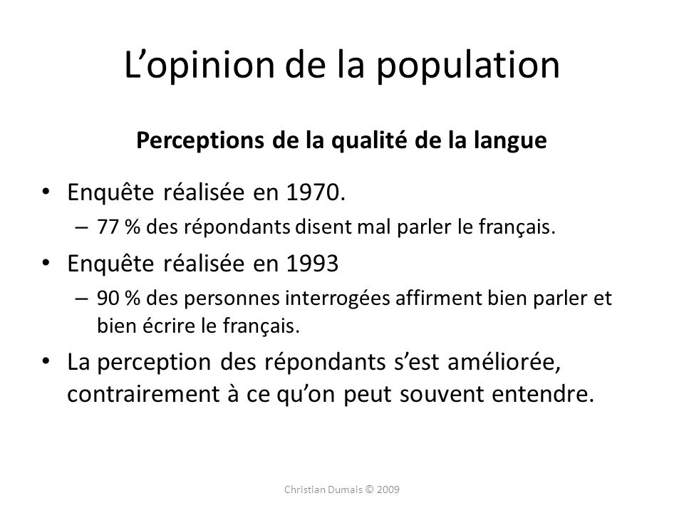 L'opinion de la population