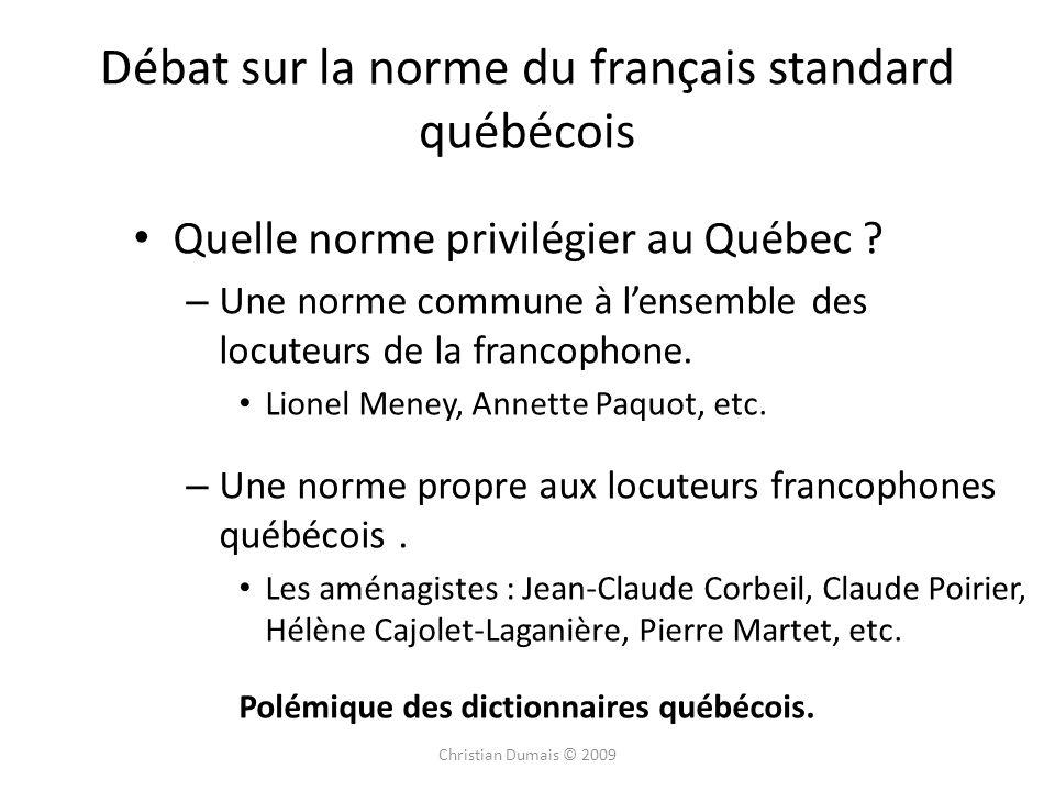 Débat sur la norme du français standard québécois
