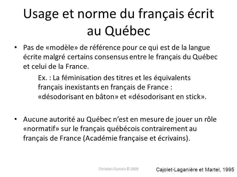 Usage et norme du français écrit au Québec