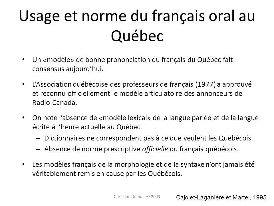 Usage et norme du français oral au Québec
