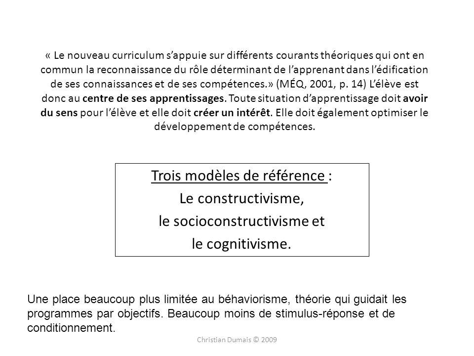 Trois modèles de référence : Le constructivisme,