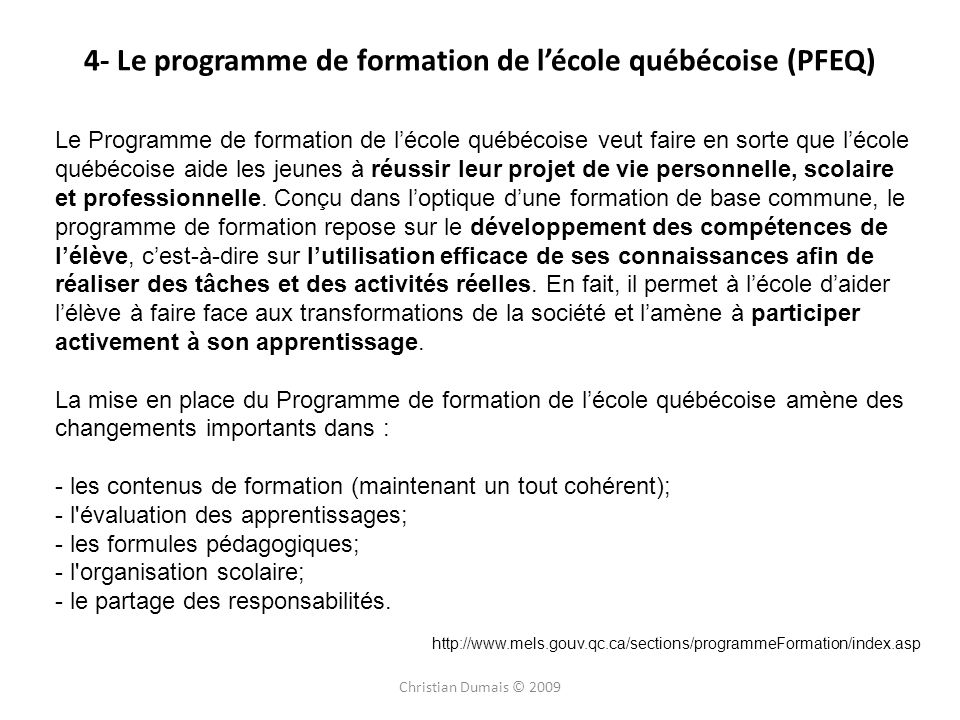 4- Le programme de formation de l'école québécoise (PFEQ)