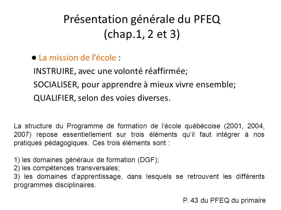 Présentation générale du PFEQ (chap.1, 2 et 3)