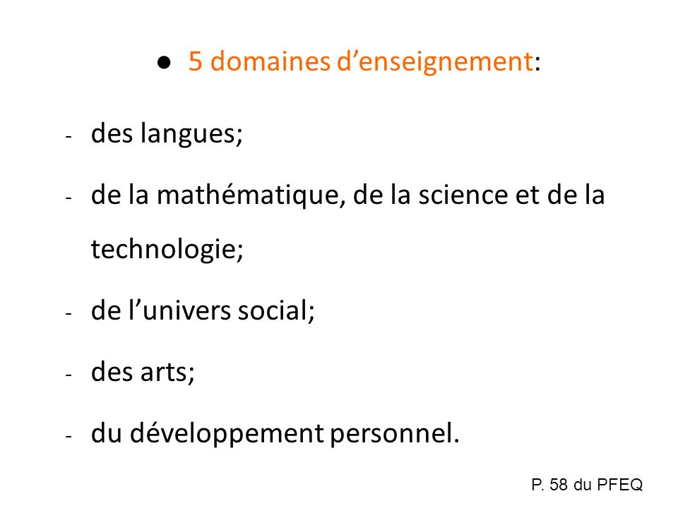 5 domaines d'enseignement: