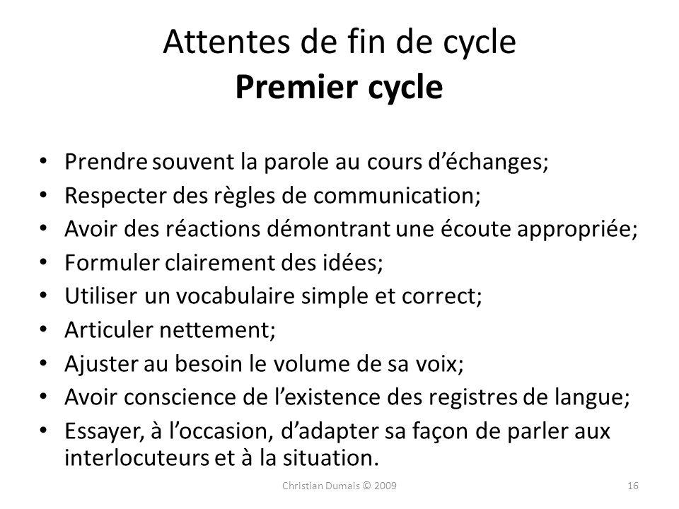 Attentes de fin de cycle Premier cycle