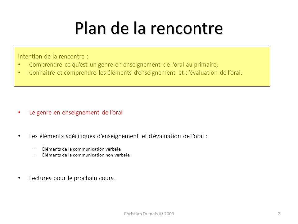 Plan de la rencontre Intention de la rencontre :