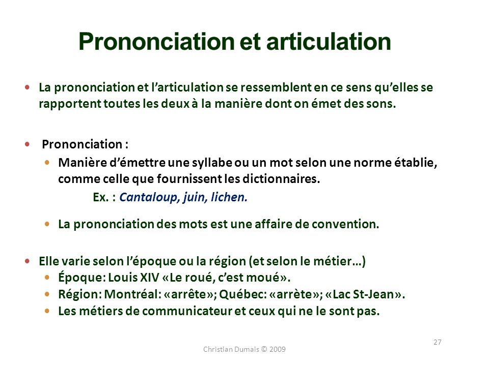 Prononciation et articulation