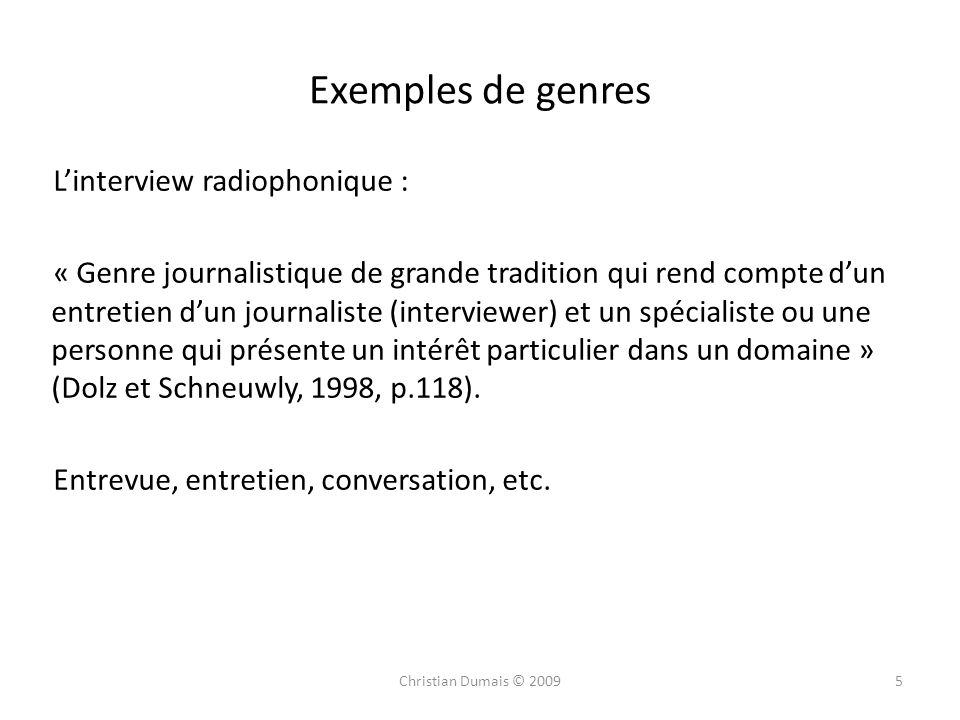 Exemples de genres L'interview radiophonique :