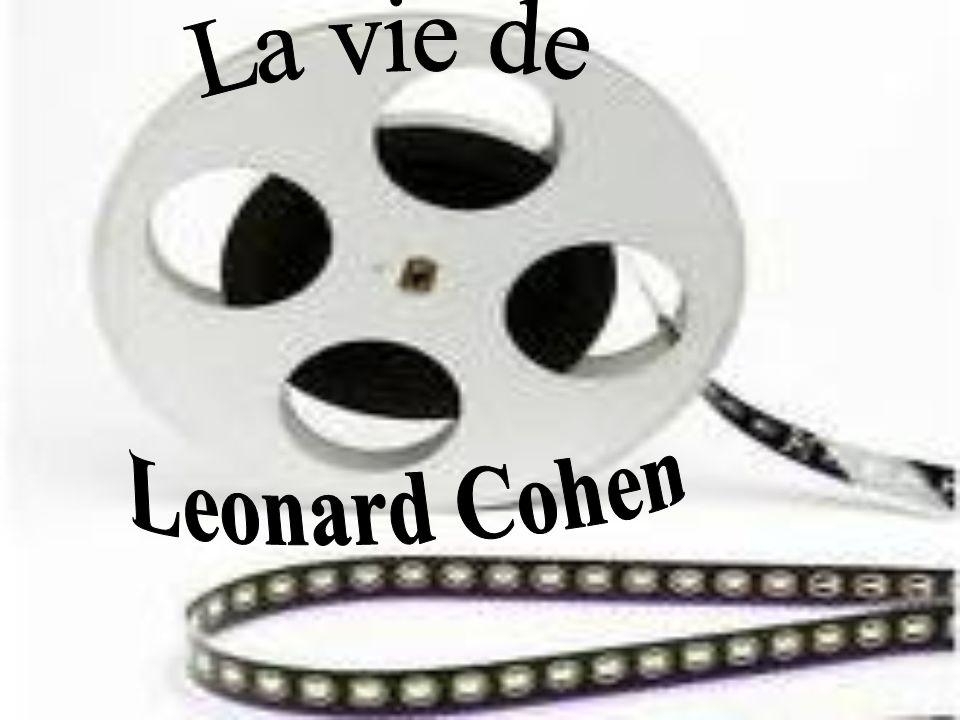 La vie de Leonard Cohen