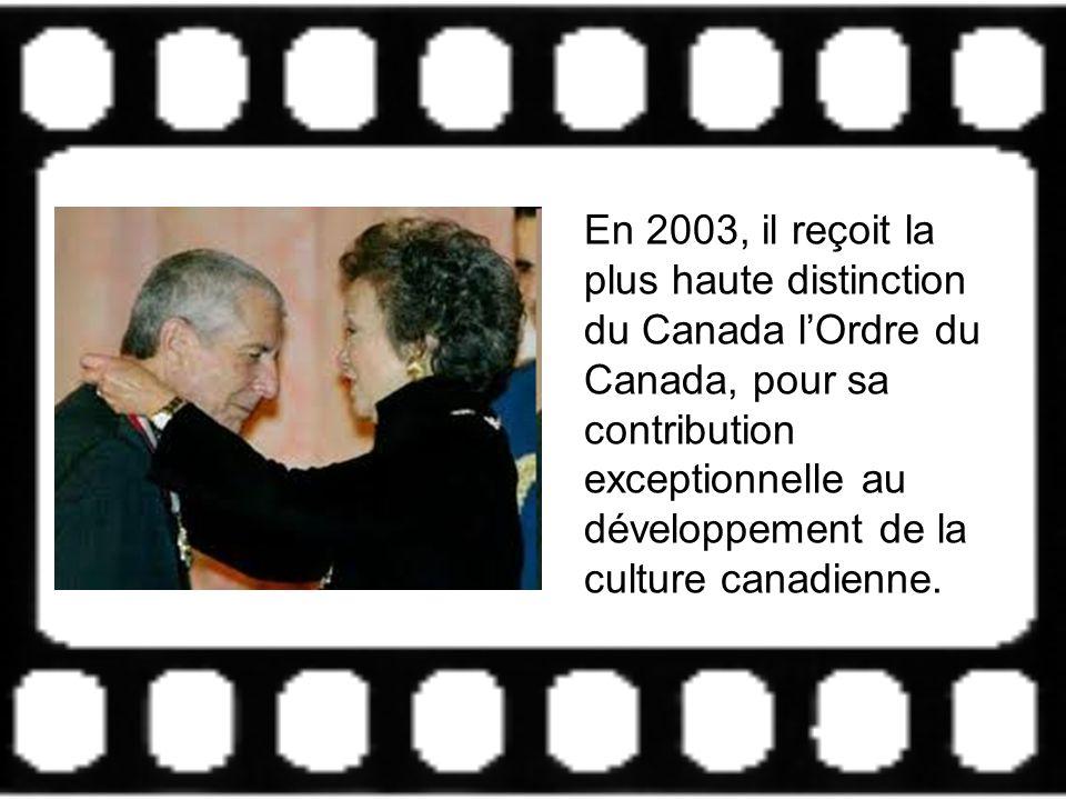 En 2003, il reçoit la plus haute distinction du Canada l'Ordre du Canada, pour sa contribution exceptionnelle au développement de la culture canadienne.