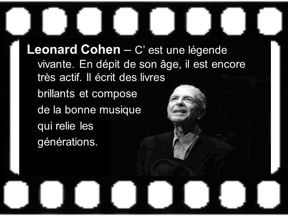 Leonard Cohen – C' est une légende vivante