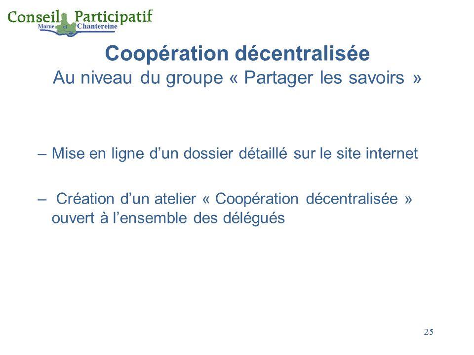 Coopération décentralisée Au niveau du groupe « Partager les savoirs »