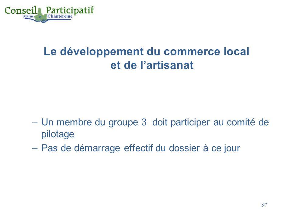 Le développement du commerce local et de l'artisanat