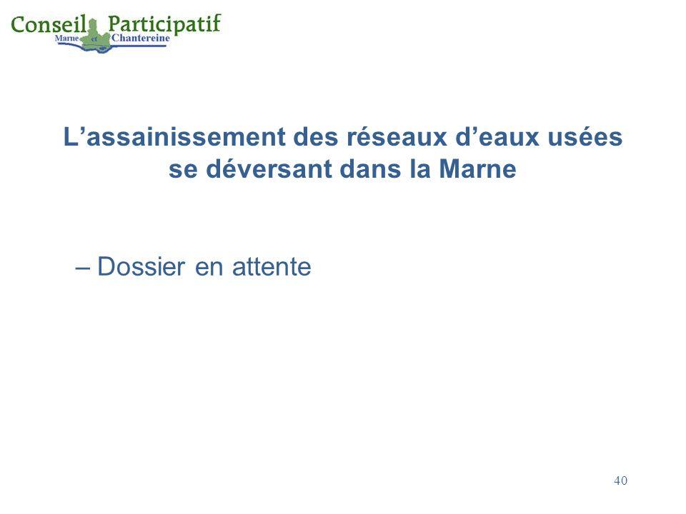 L'assainissement des réseaux d'eaux usées se déversant dans la Marne