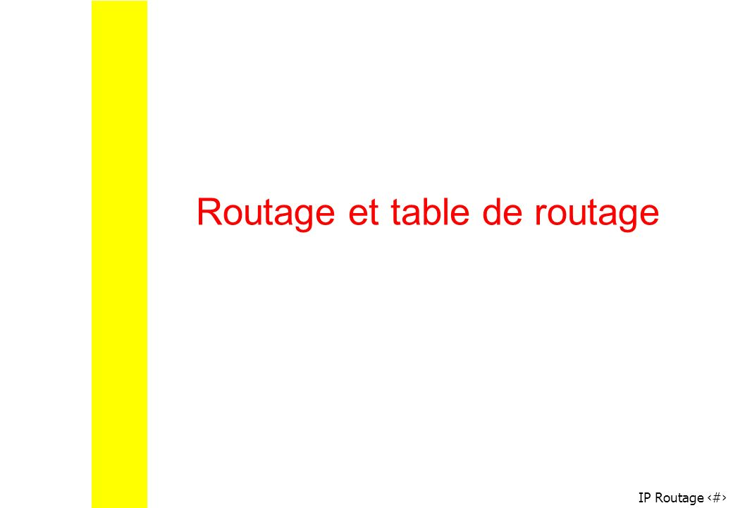 Routage et table de routage