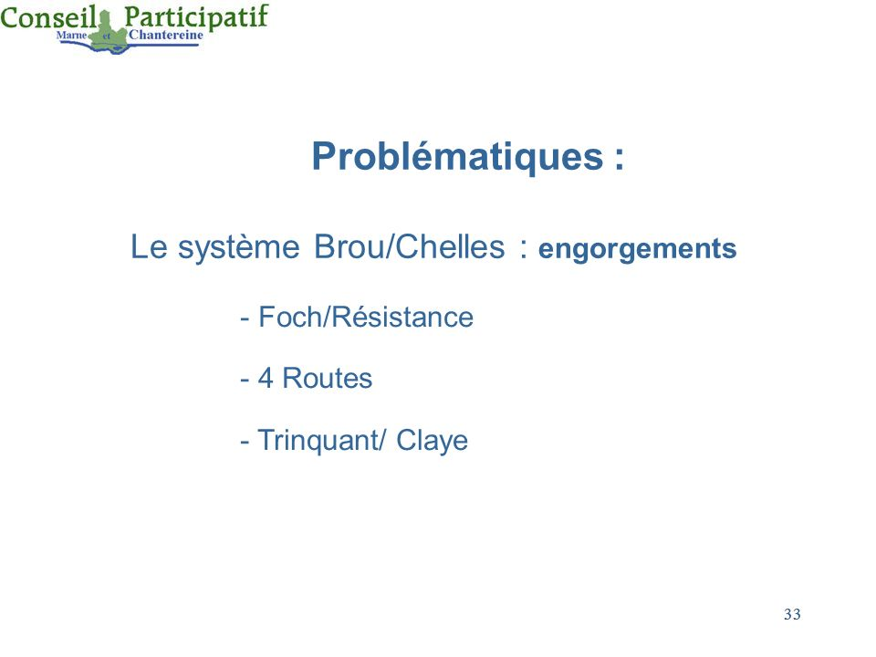 Le système Brou/Chelles : engorgements