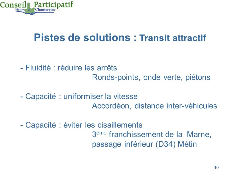 Pistes de solutions : Transit attractif