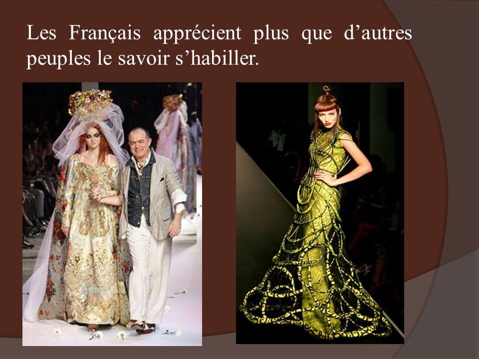 Les Français apprécient plus que d'autres peuples le savoir s'habiller.