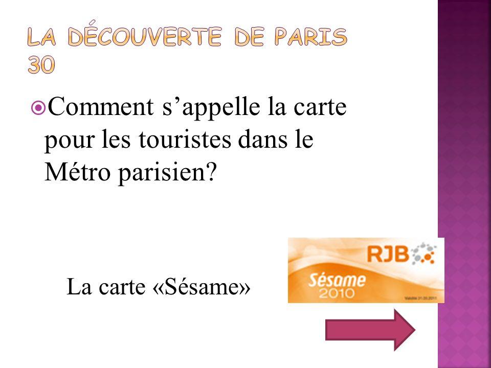 Comment s'appelle la carte pour les touristes dans le Métro parisien