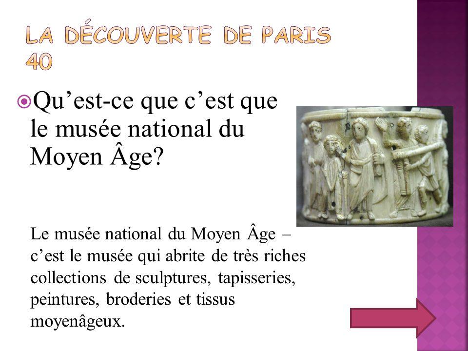 Qu'est-ce que c'est que le musée national du Moyen Âge