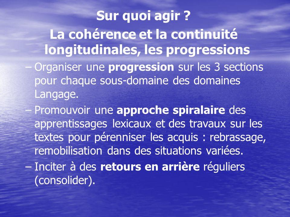 La cohérence et la continuité longitudinales, les progressions