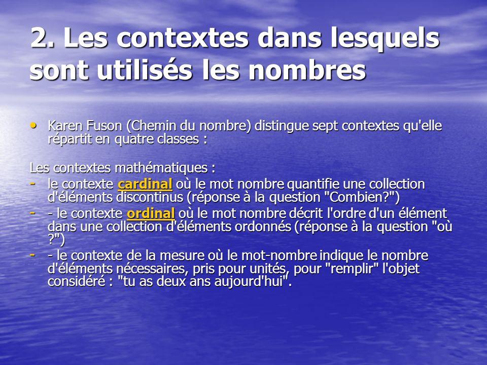 2. Les contextes dans lesquels sont utilisés les nombres