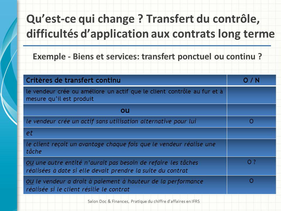 Exemple - Biens et services: transfert ponctuel ou continu