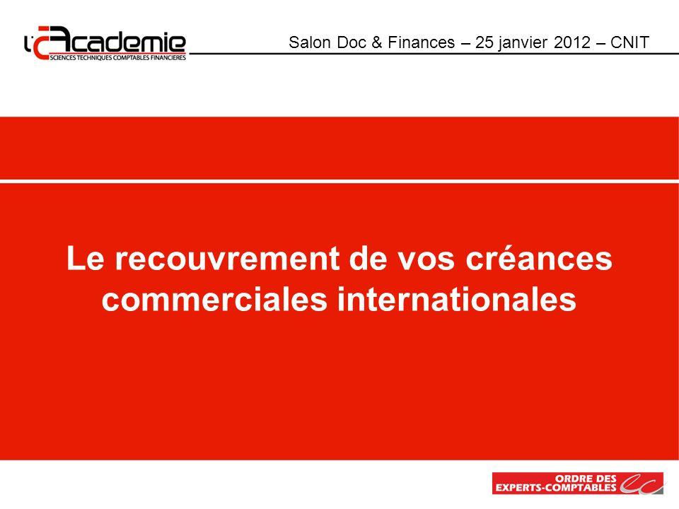 Le recouvrement de vos créances commerciales internationales