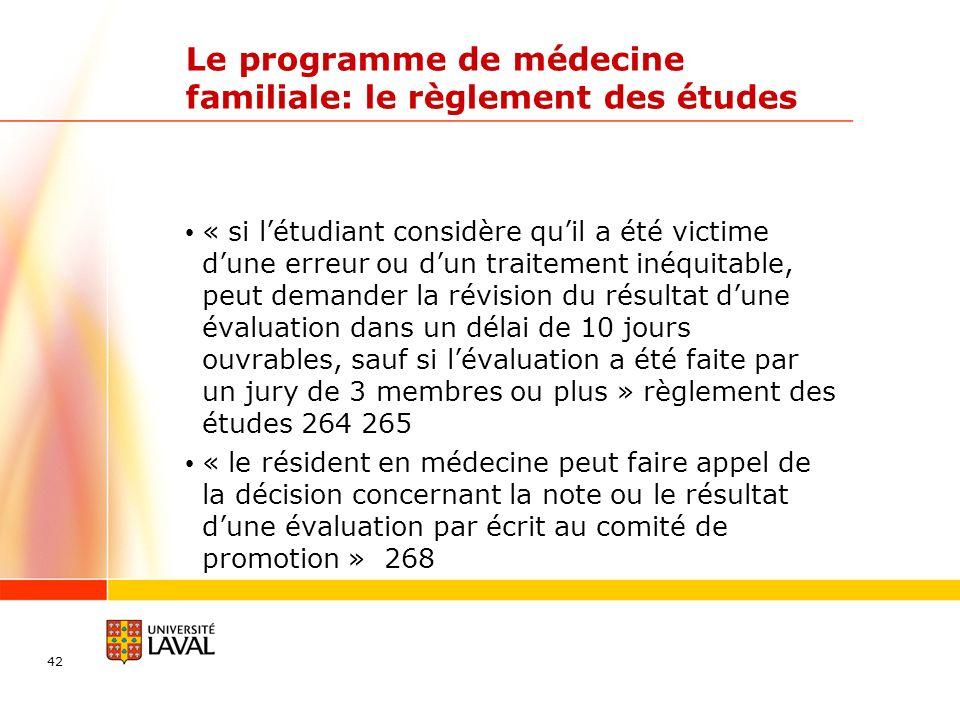Le programme de médecine familiale: le règlement des études