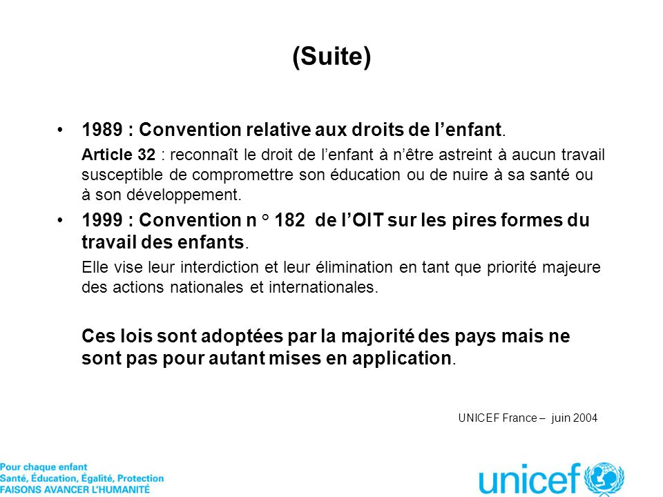 (Suite) 1989 : Convention relative aux droits de l'enfant.