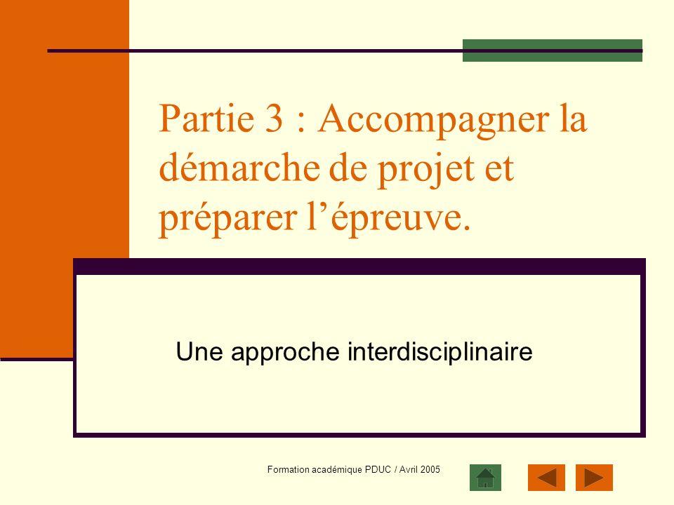 Partie 3 : Accompagner la démarche de projet et préparer l'épreuve.