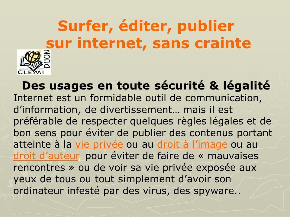 sur internet, sans crainte Des usages en toute sécurité & légalité