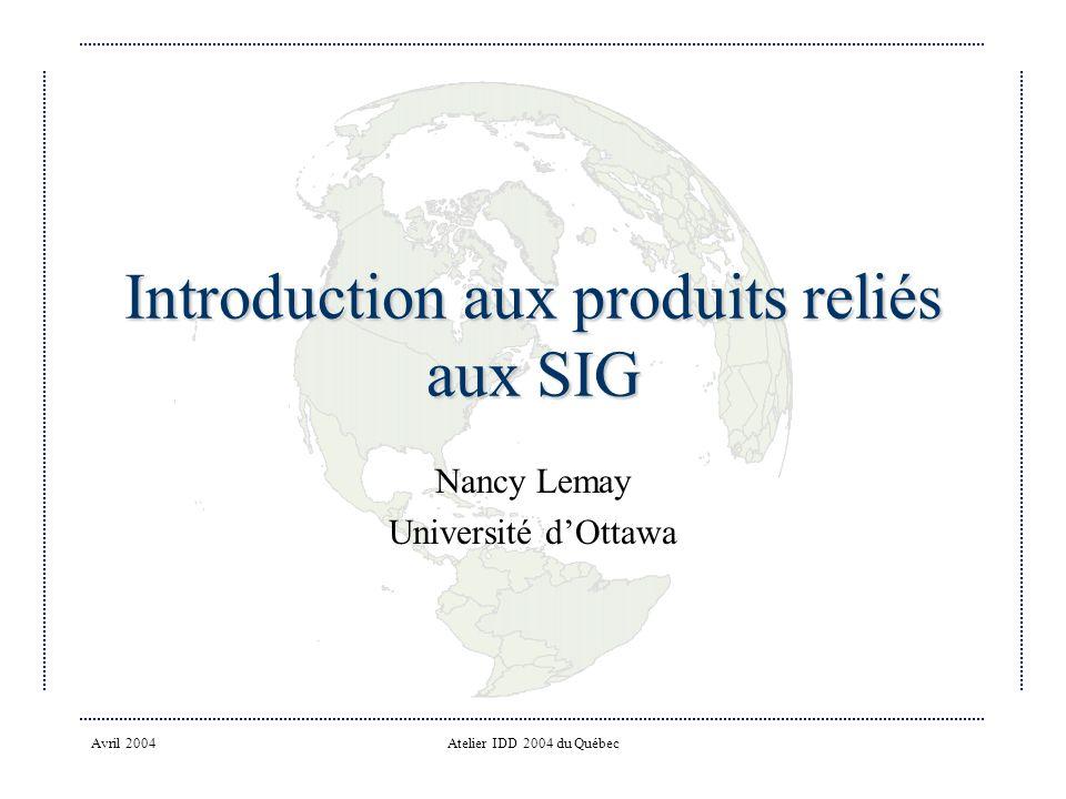 Introduction aux produits reliés aux SIG