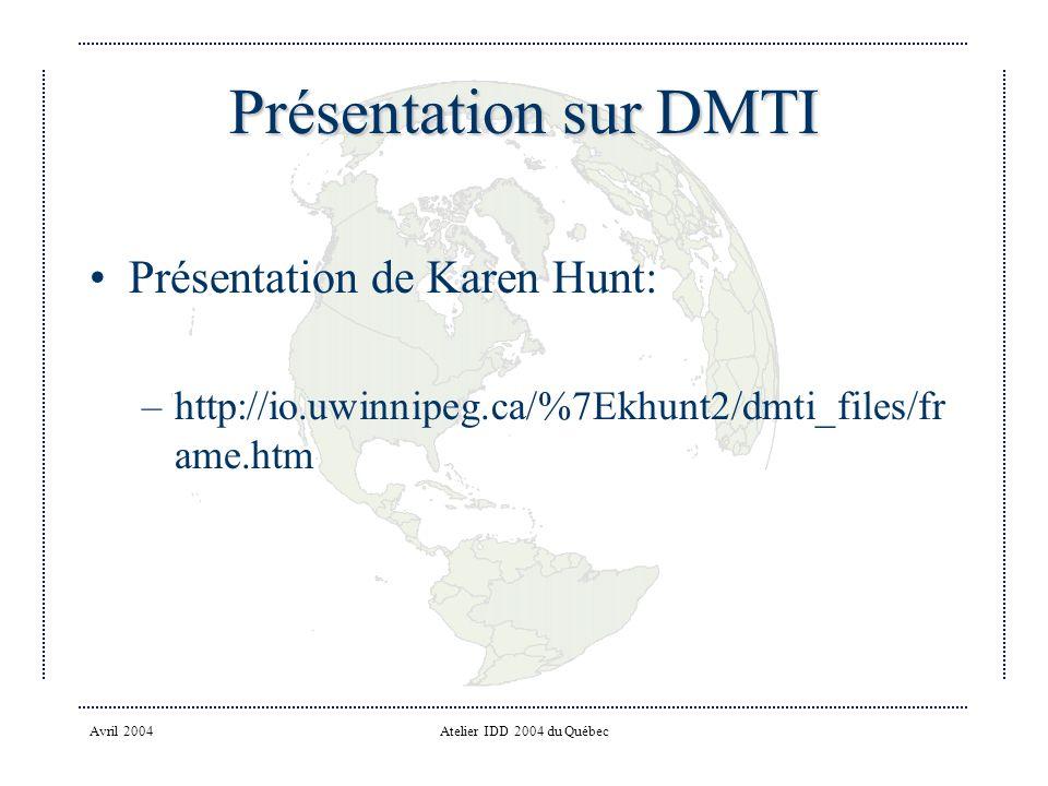 Présentation sur DMTI Présentation de Karen Hunt:
