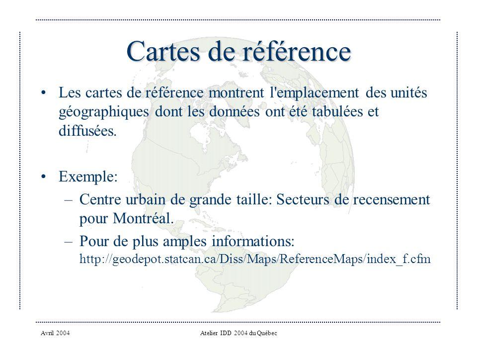 Cartes de référence Les cartes de référence montrent l emplacement des unités géographiques dont les données ont été tabulées et diffusées.