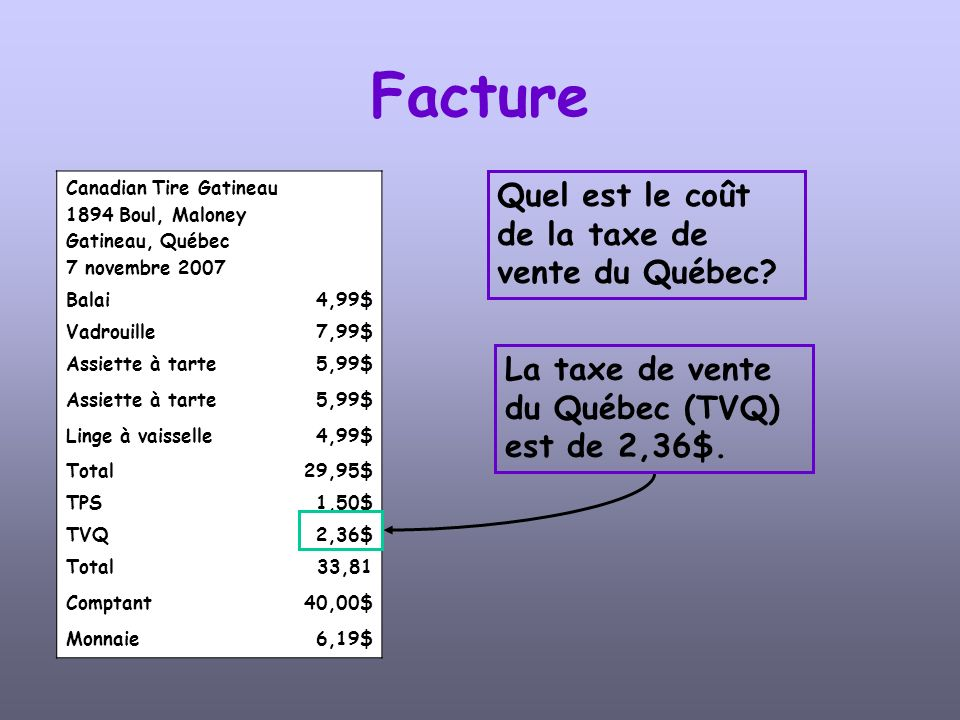 Facture Quel est le coût de la taxe de vente du Québec