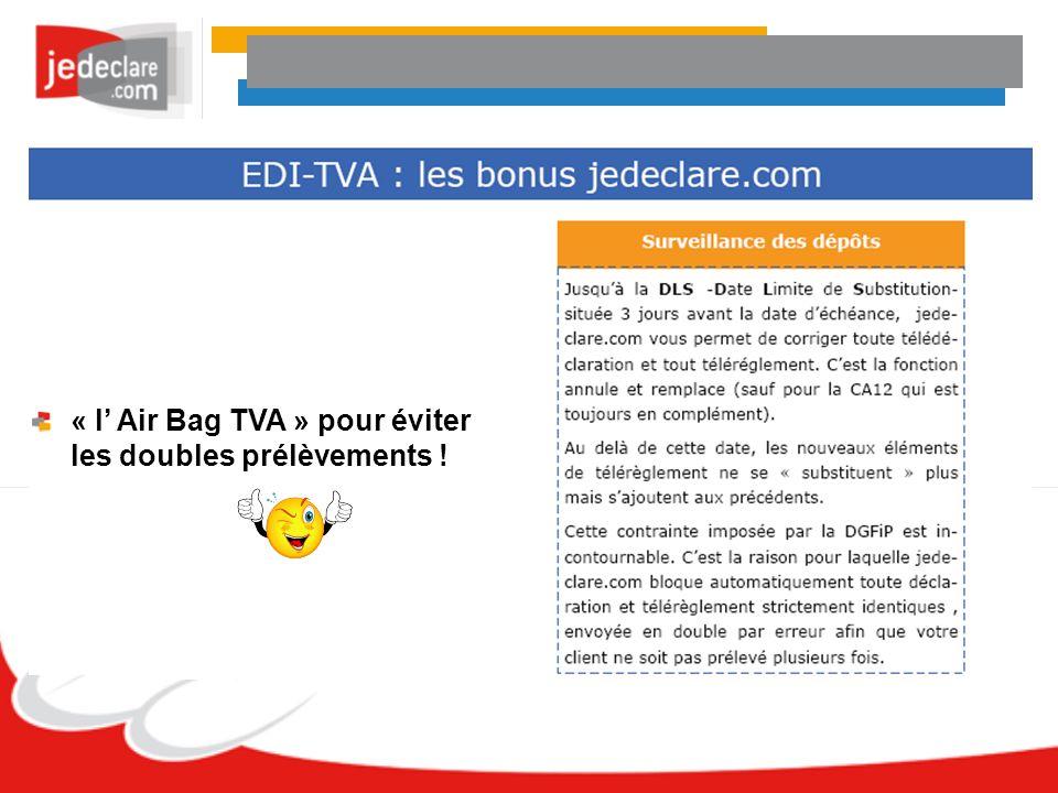 « l' Air Bag TVA » pour éviter les doubles prélèvements !