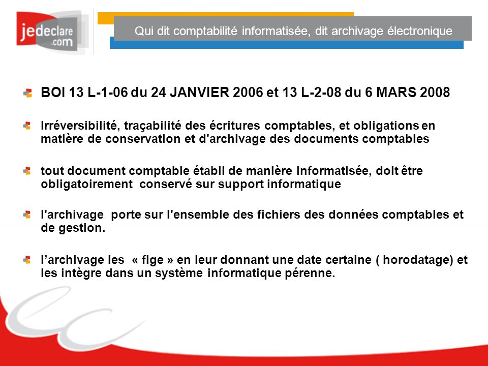 Qui dit comptabilité informatisée, dit archivage électronique