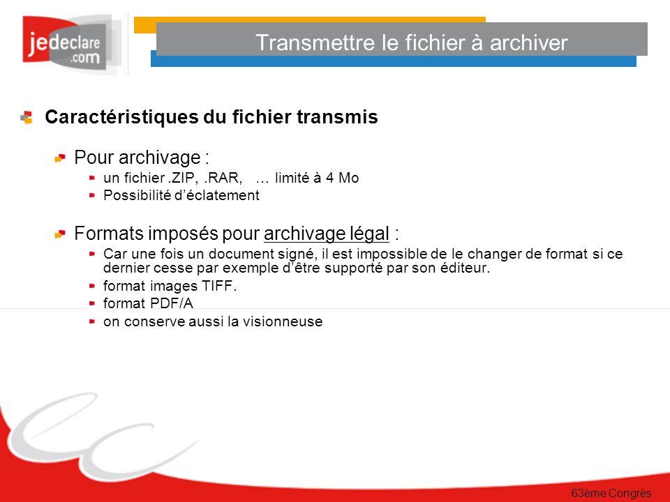 Transmettre le fichier à archiver