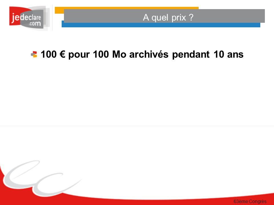 100 € pour 100 Mo archivés pendant 10 ans