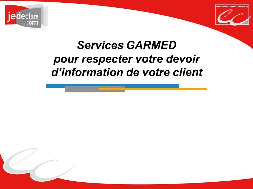 Services GARMED pour respecter votre devoir d'information de votre client