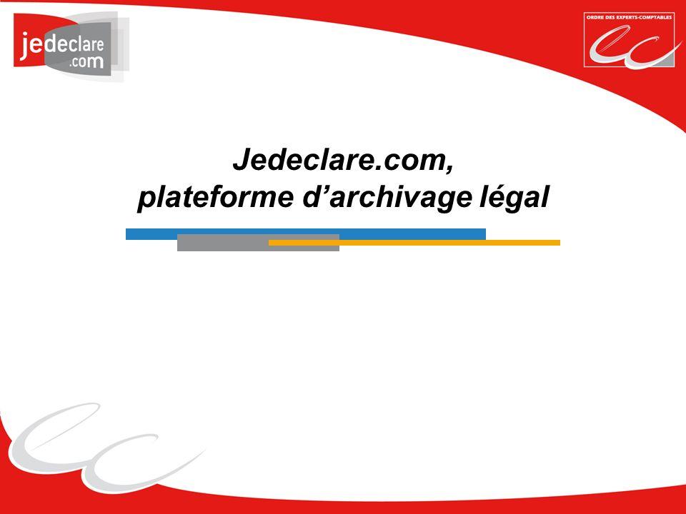 Jedeclare.com, plateforme d'archivage légal
