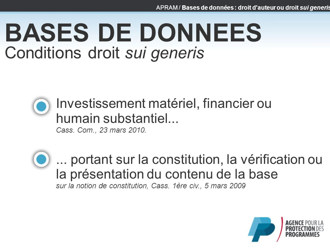 BASES DE DONNEES Conditions droit sui generis