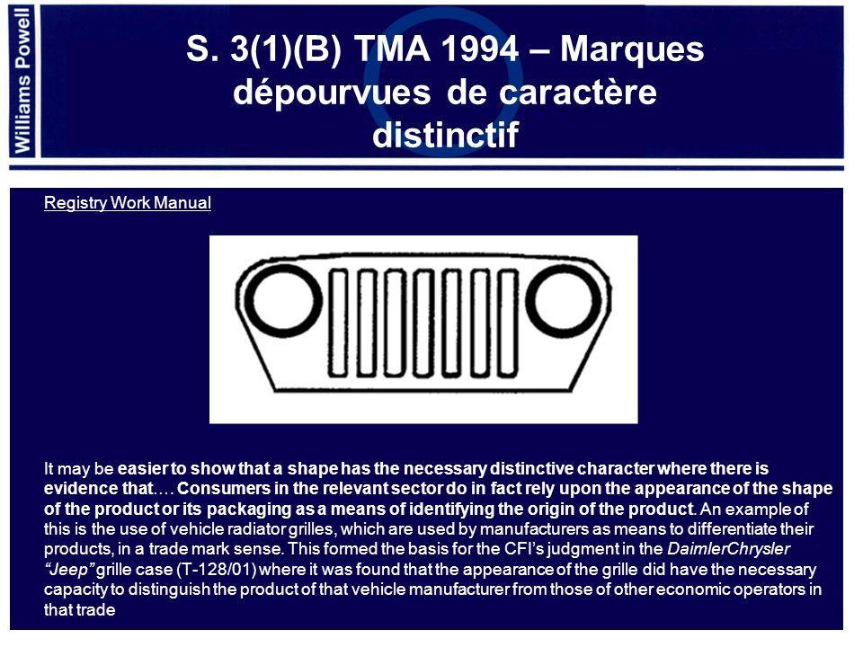 S. 3(1)(B) TMA 1994 – Marques dépourvues de caractère distinctif