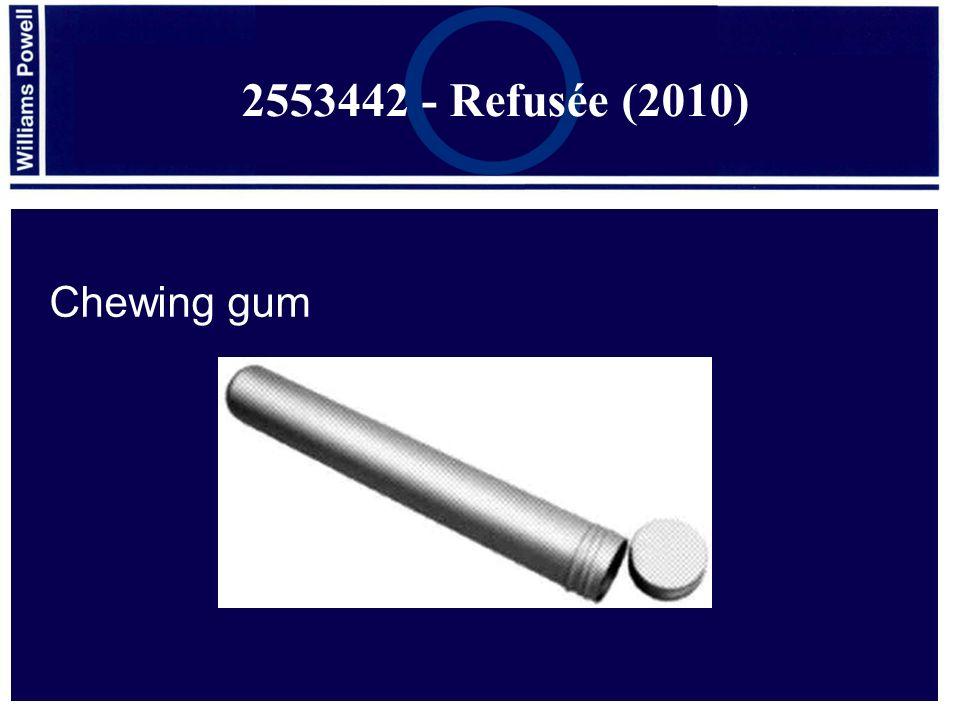 2553442 - Refusée (2010) Chewing gum