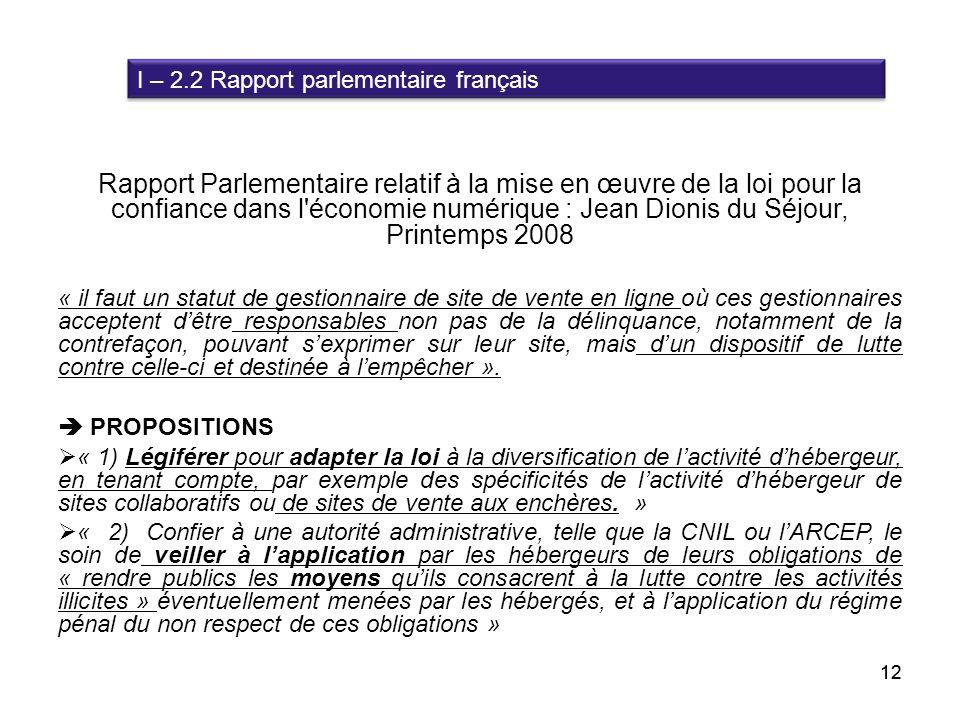 I – 2.2 Rapport parlementaire français