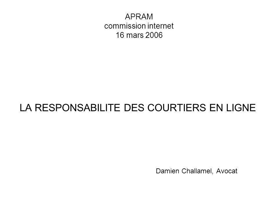 La responsabilité des sites de courtage en ligne APRAM commission internet 16 mars 2006