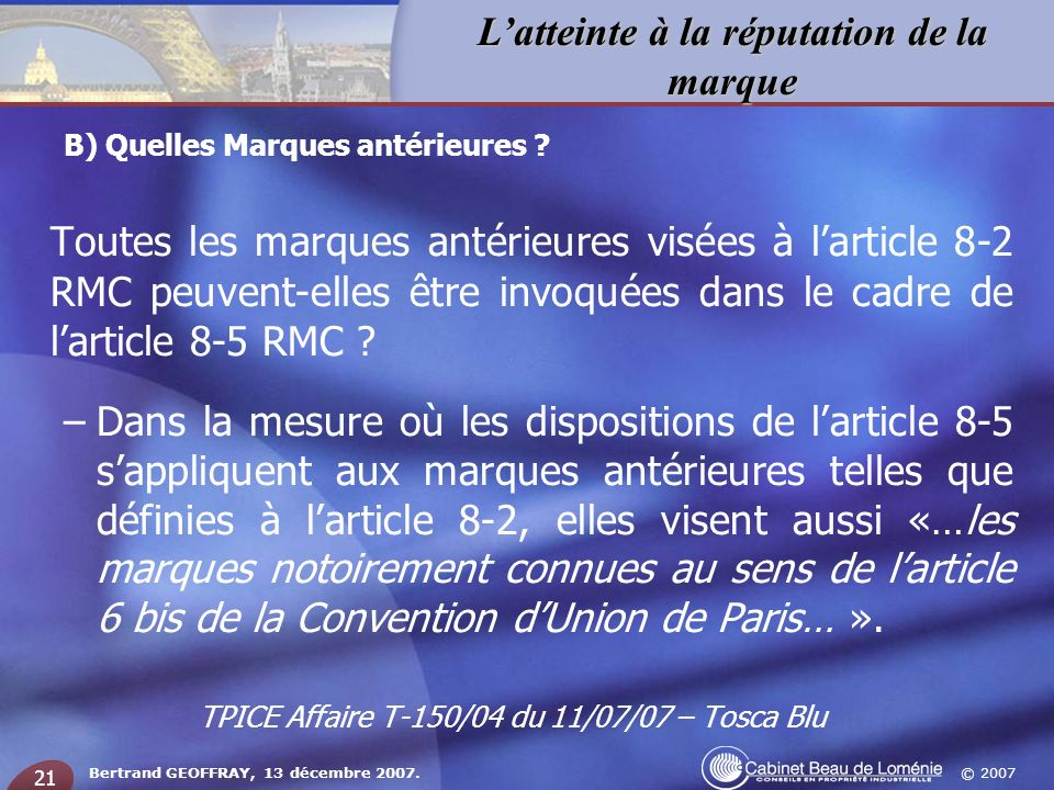 TPICE Affaire T-150/04 du 11/07/07 – Tosca Blu