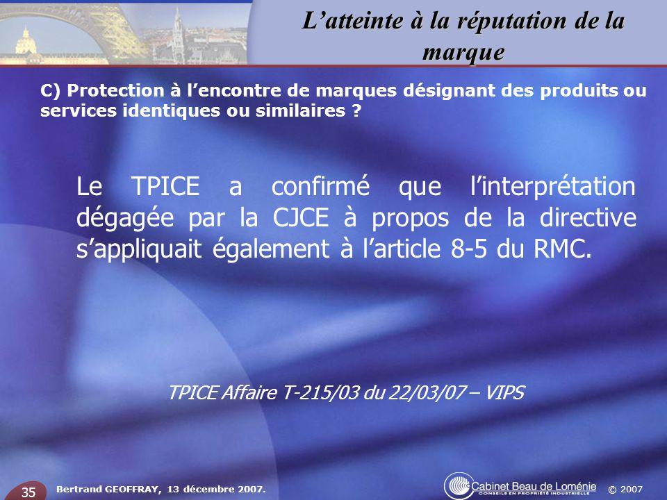TPICE Affaire T-215/03 du 22/03/07 – VIPS