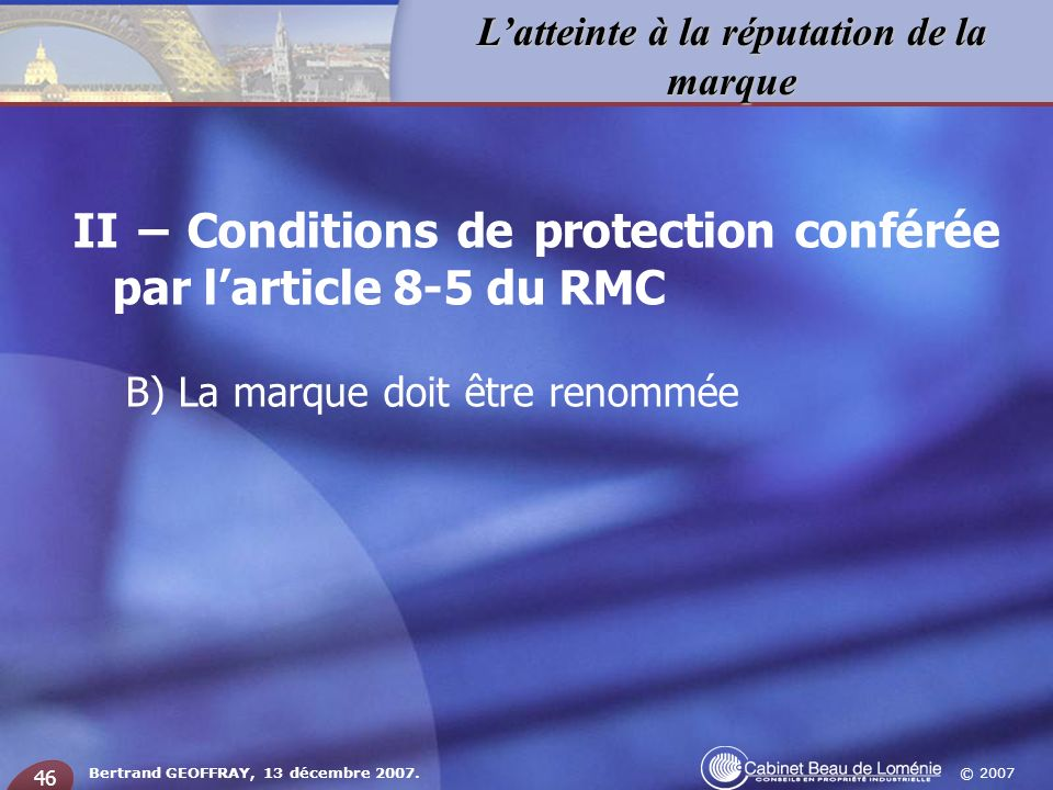 II – Conditions de protection conférée par l'article 8-5 du RMC